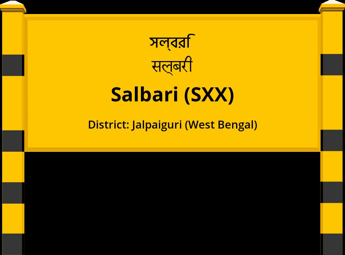 Salbari (SXX) Railway Station