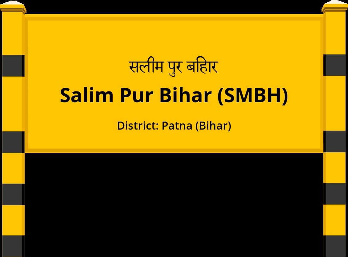 Salim Pur Bihar (SMBH) Railway Station