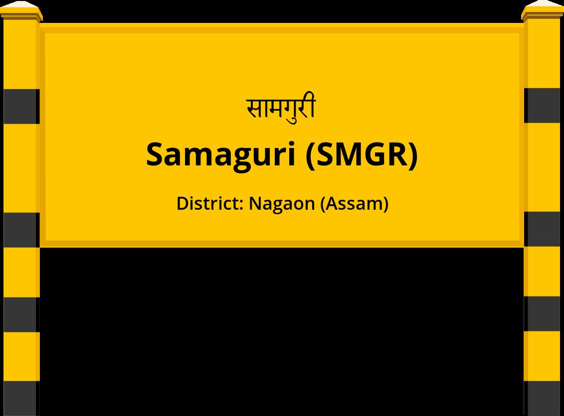 Samaguri (SMGR) Railway Station