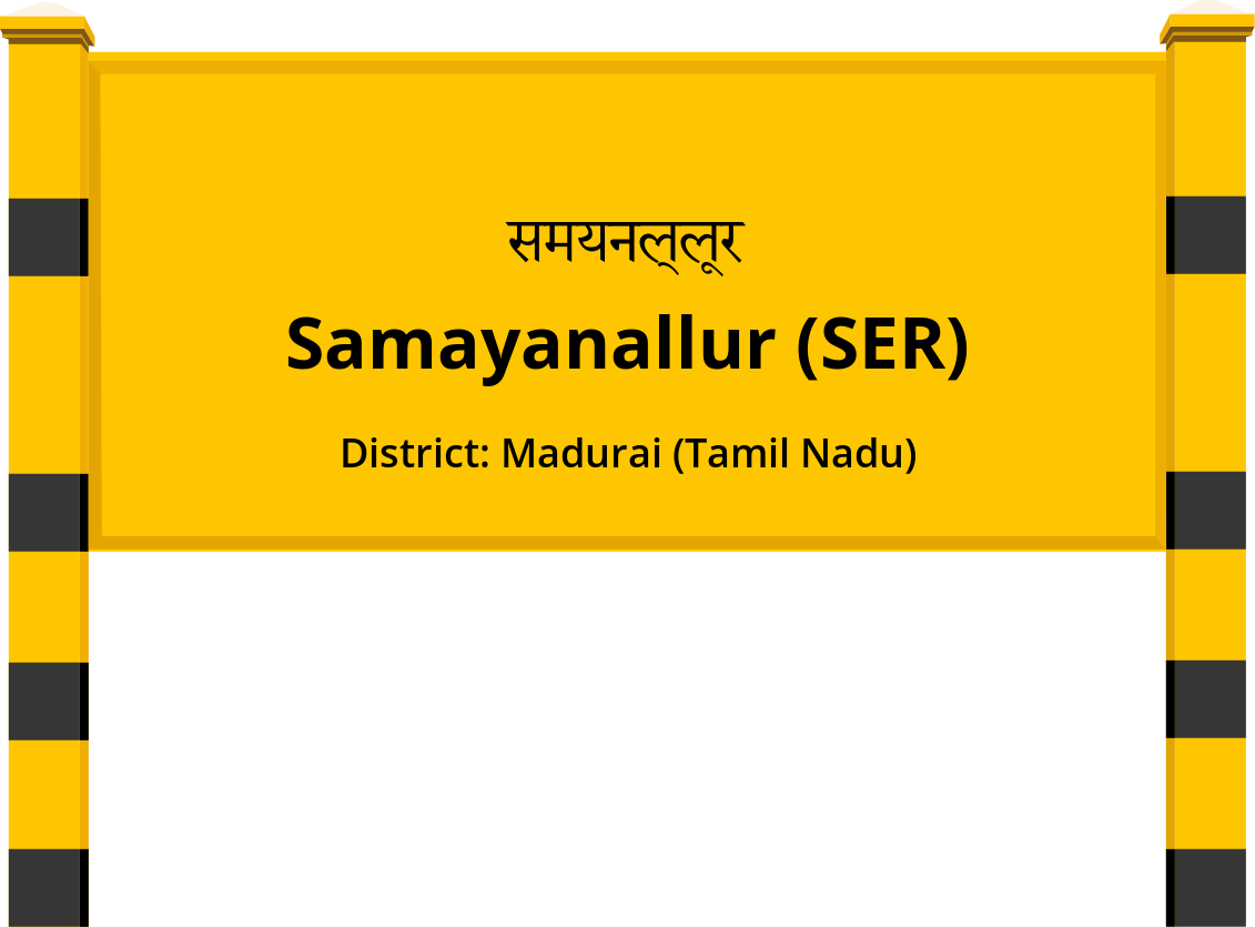 Samayanallur (SER) Railway Station