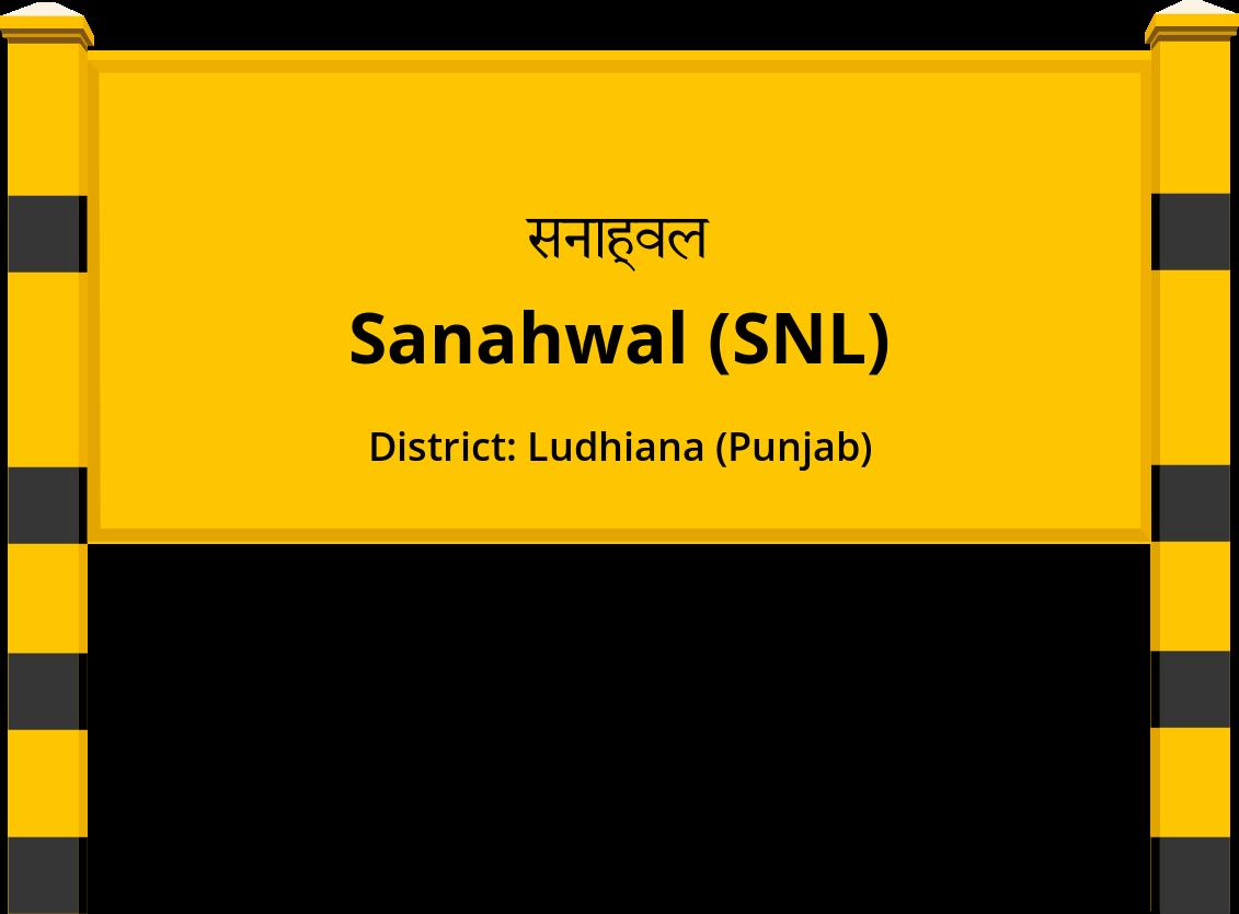 Sanahwal (SNL) Railway Station