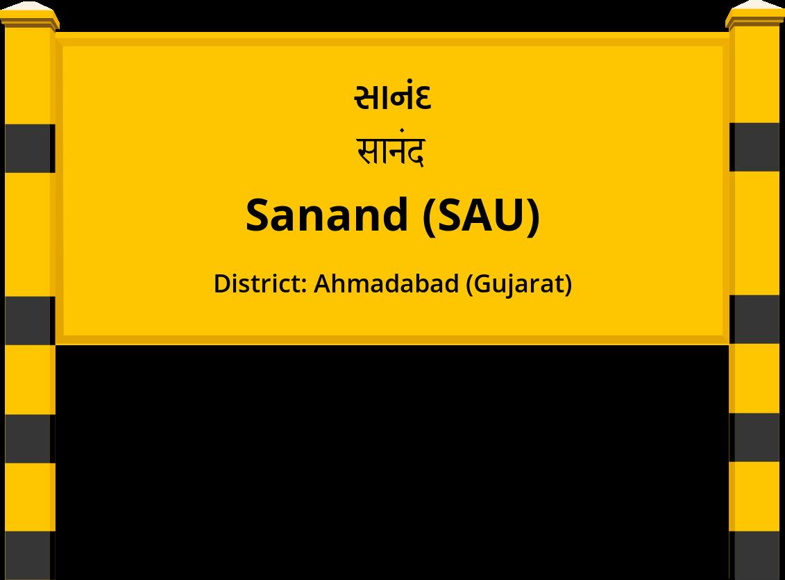 Sanand (SAU) Railway Station