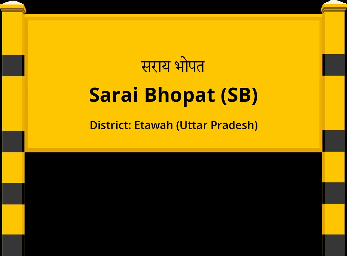 Sarai Bhopat (SB) Railway Station