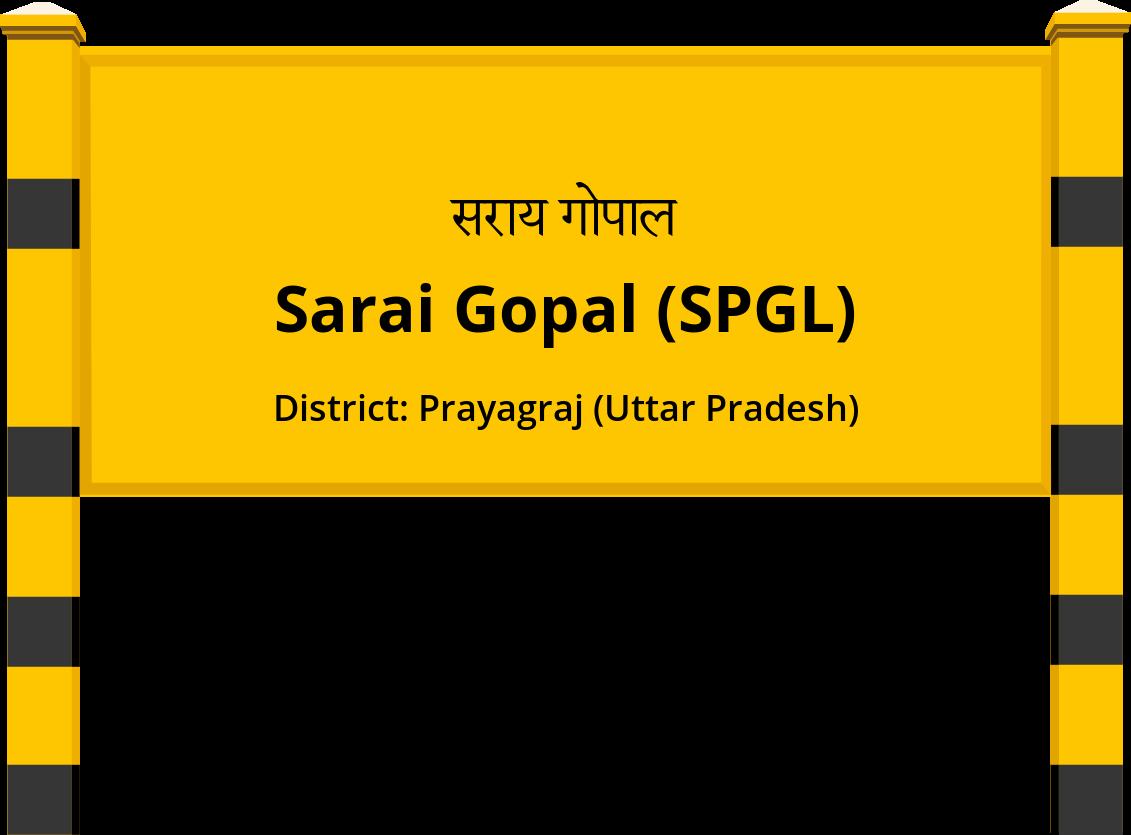 Sarai Gopal (SPGL) Railway Station