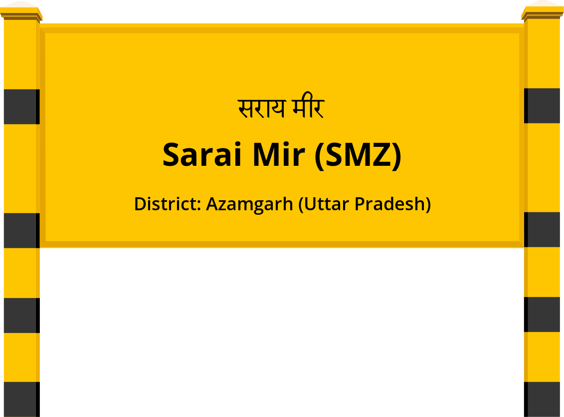 Sarai Mir (SMZ) Railway Station