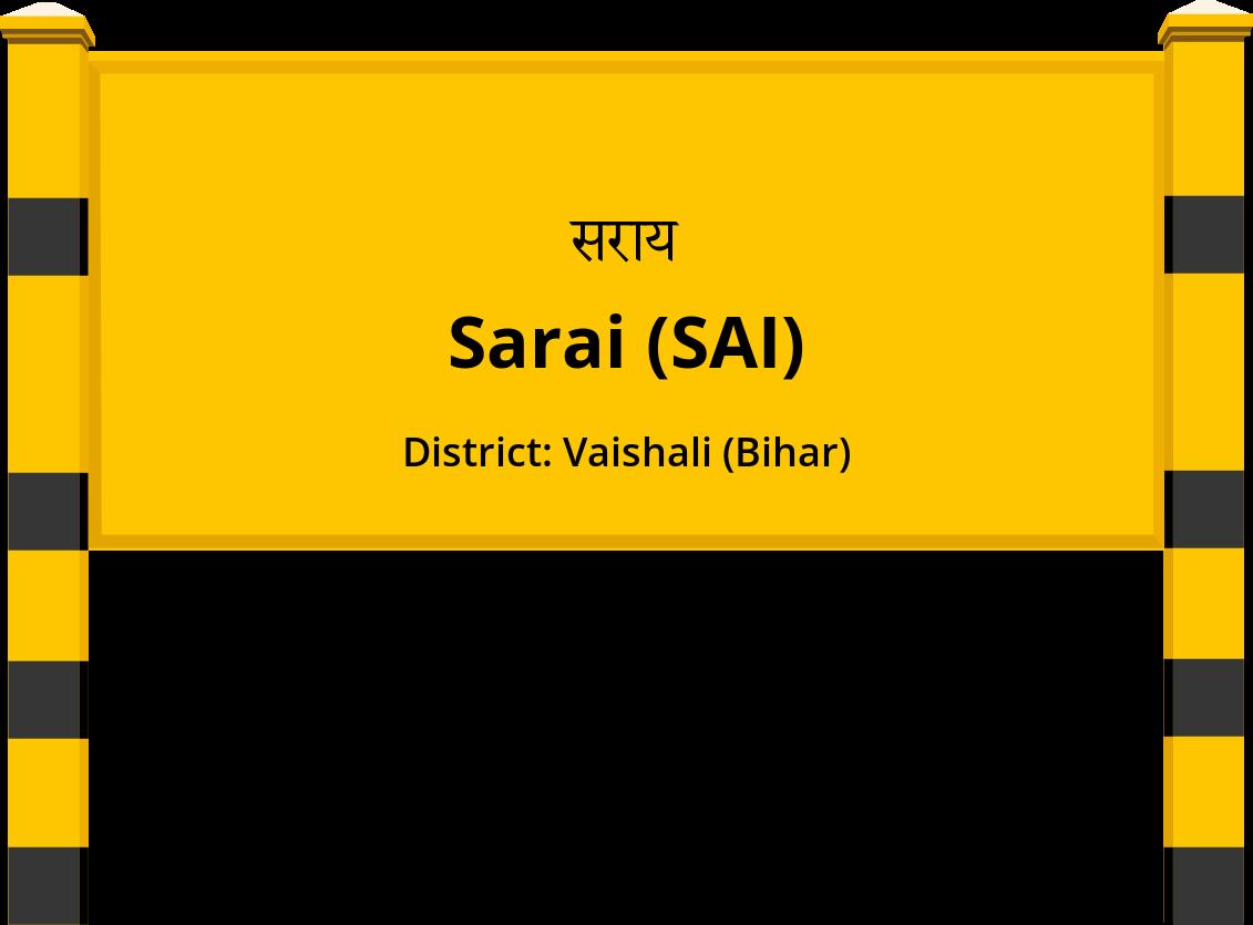 Sarai (SAI) Railway Station