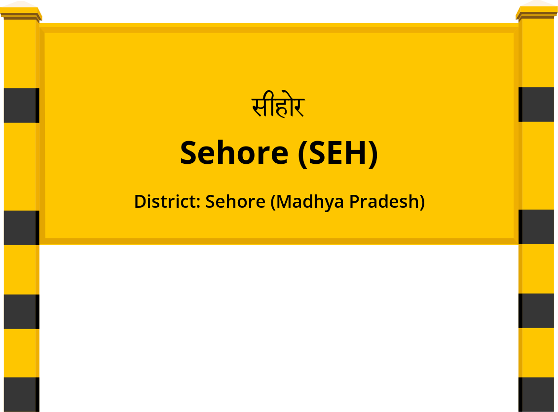 Sehore (SEH) Railway Station