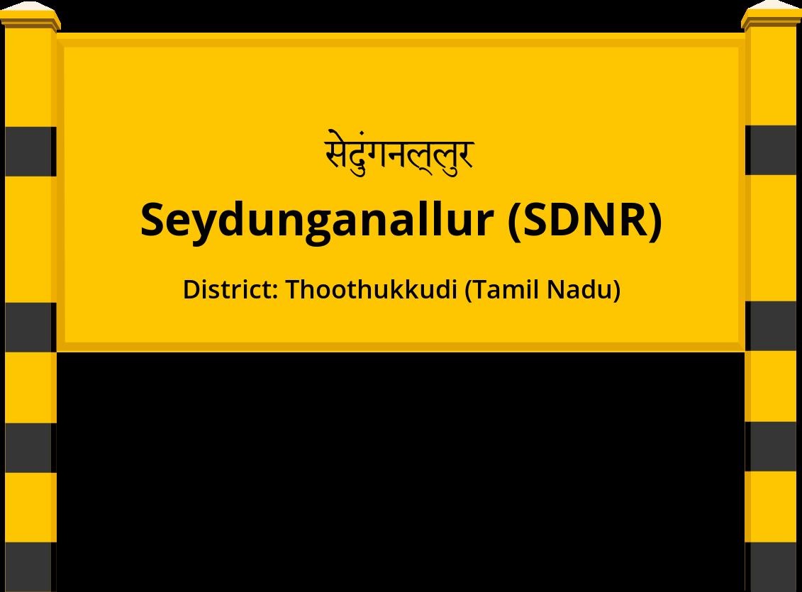 Seydunganallur (SDNR) Railway Station