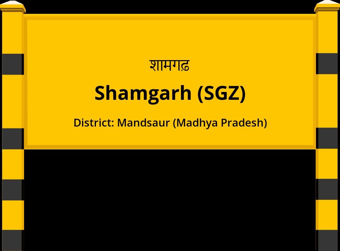 Shamgarh (SGZ) Railway Station