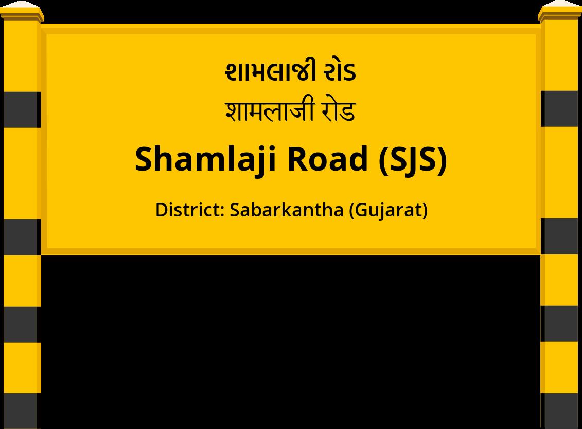 Shamlaji Road (SJS) Railway Station