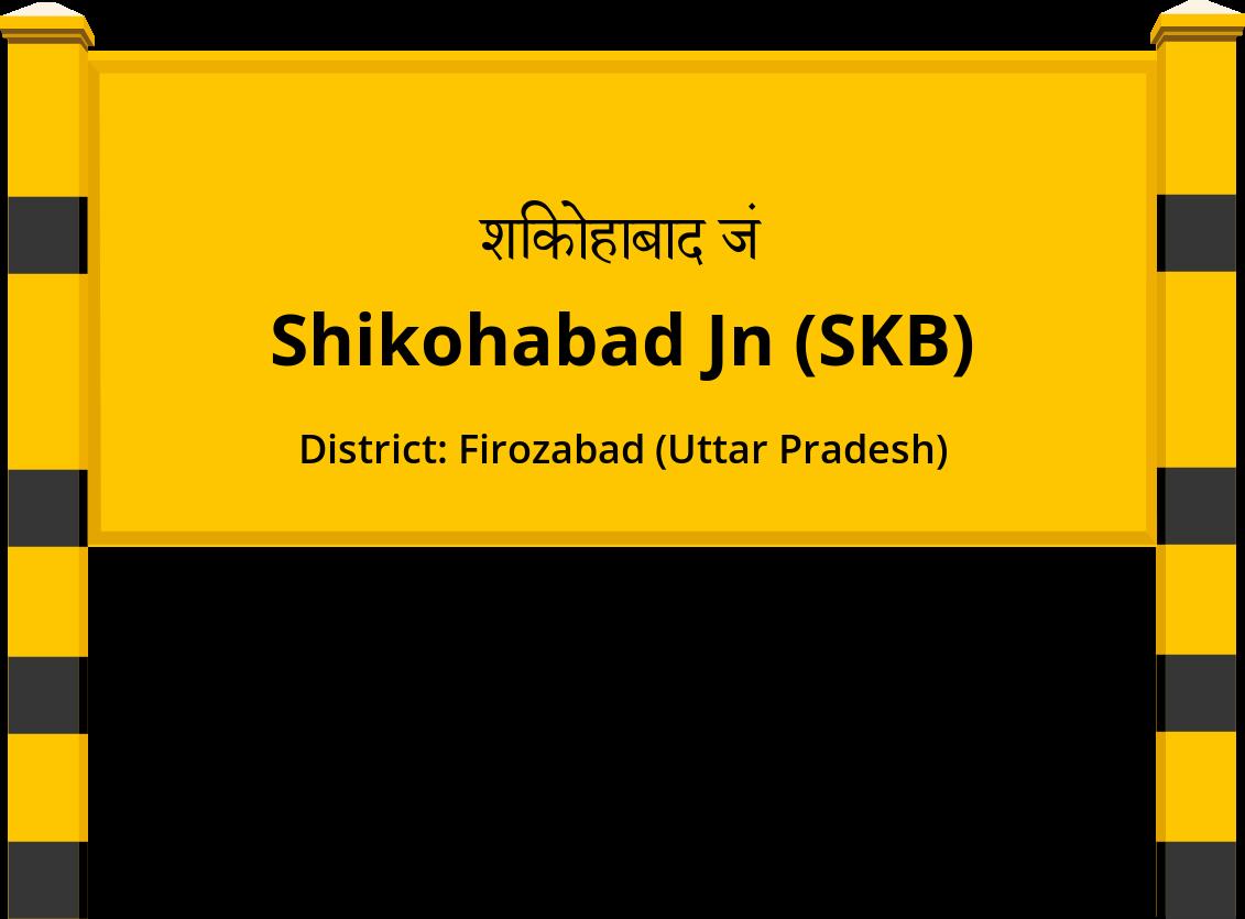 Shikohabad Jn (SKB) Railway Station