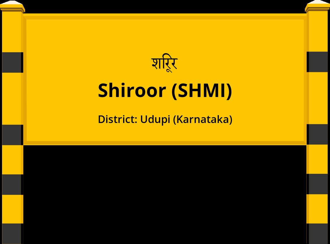 Shiroor (SHMI) Railway Station