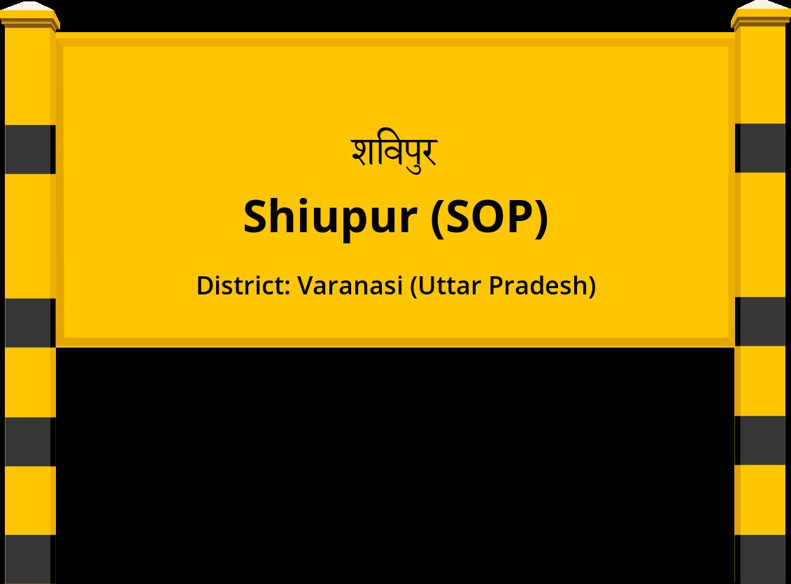 Shiupur (SOP) Railway Station