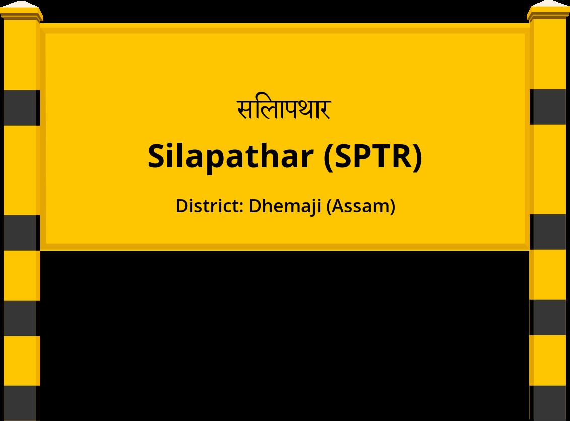 Silapathar (SPTR) Railway Station