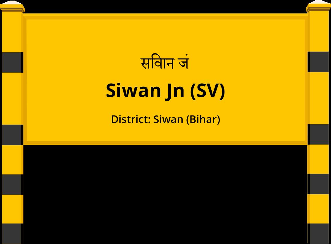 Siwan Jn (SV) Railway Station