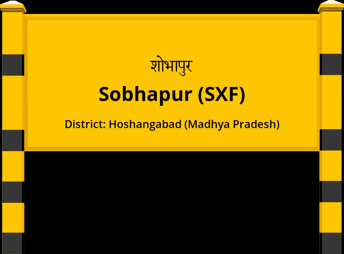 Sobhapur (SXF) Railway Station