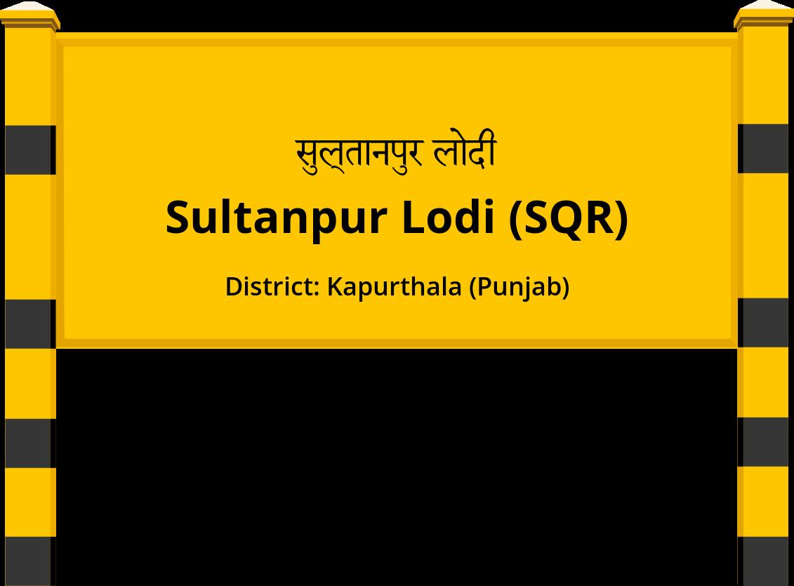 Sultanpur Lodi (SQR) Railway Station
