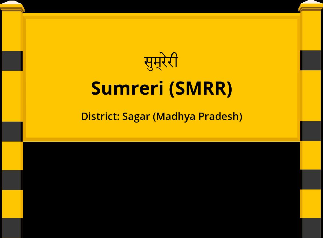 Sumreri (SMRR) Railway Station