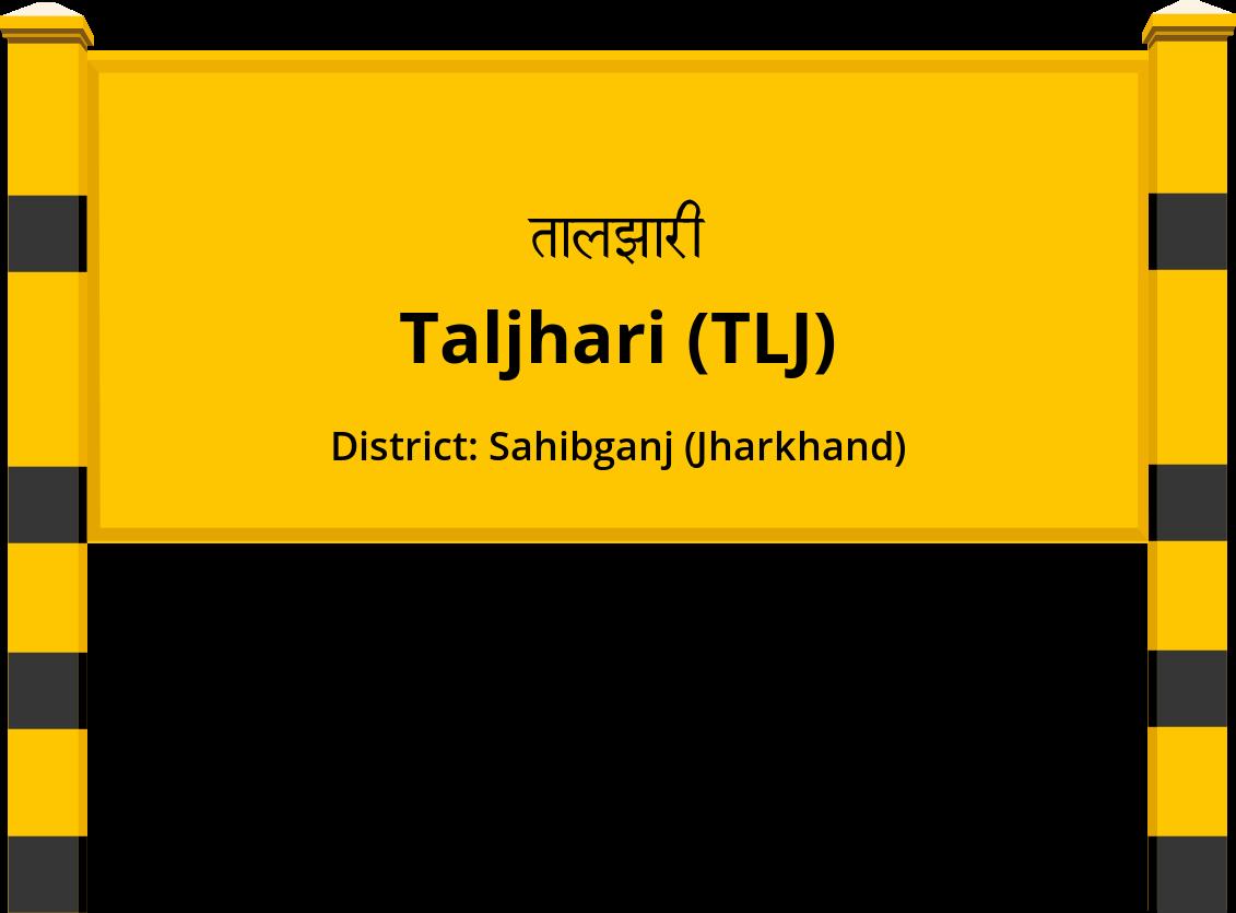 Taljhari (TLJ) Railway Station