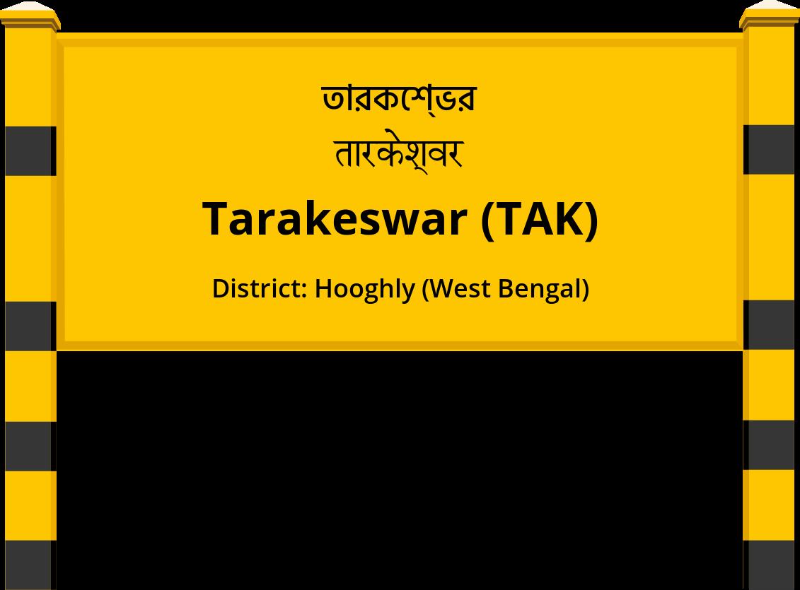 Tarakeswar (TAK) Railway Station