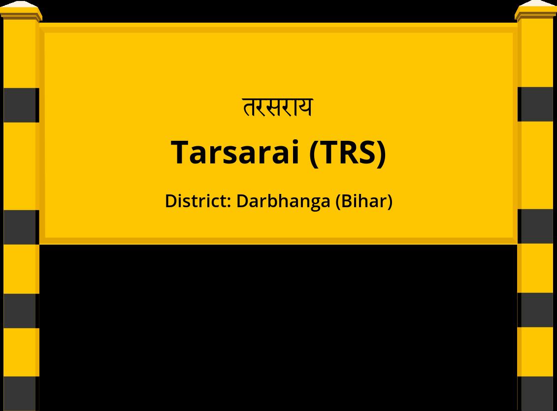 Tarsarai (TRS) Railway Station