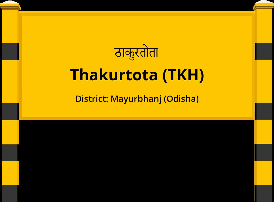 Thakurtota (TKH) Railway Station