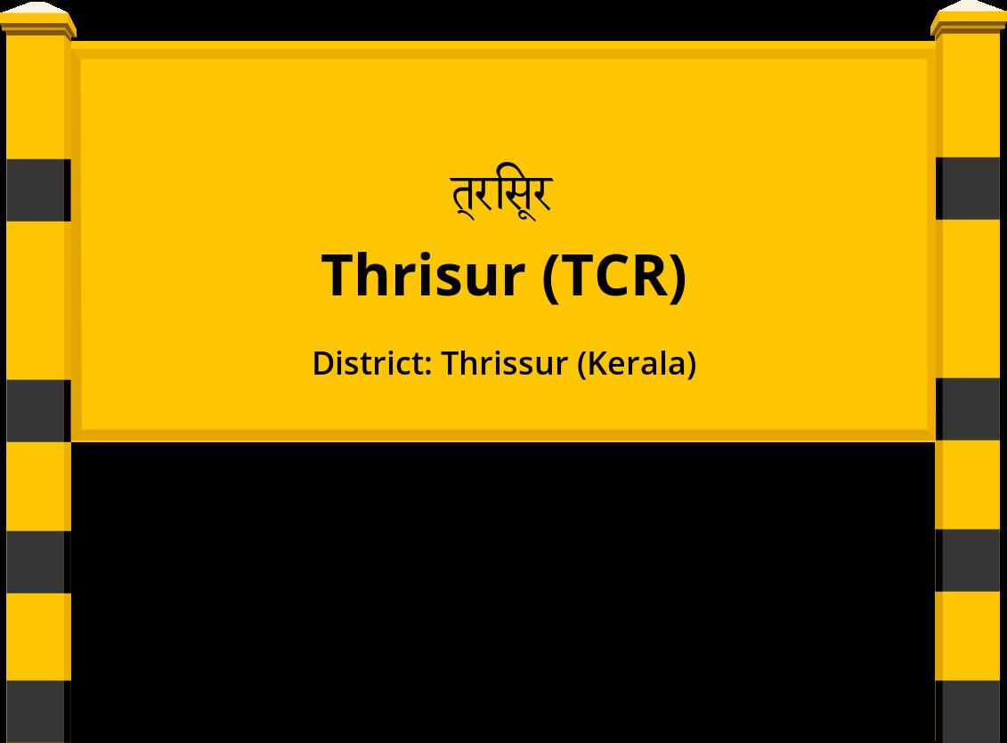 Thrisur (TCR) Railway Station