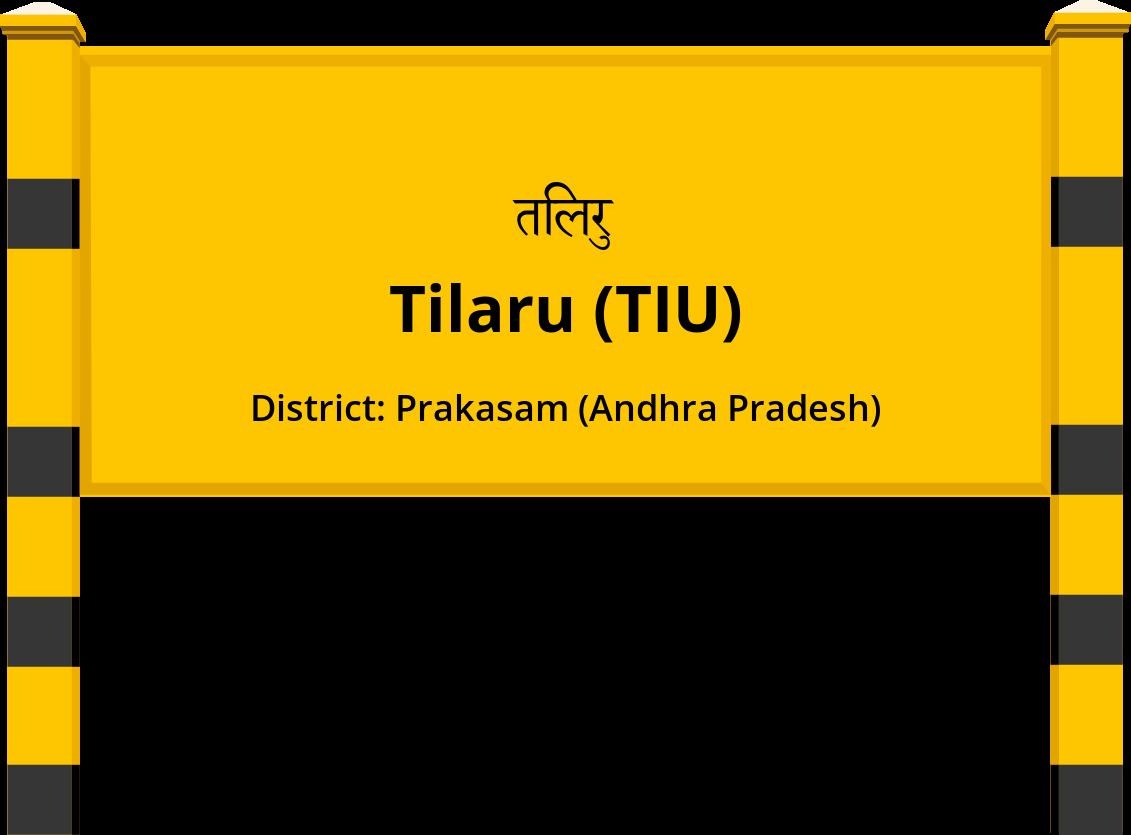 Tilaru (TIU) Railway Station