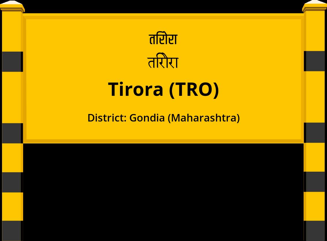 Tirora (TRO) Railway Station