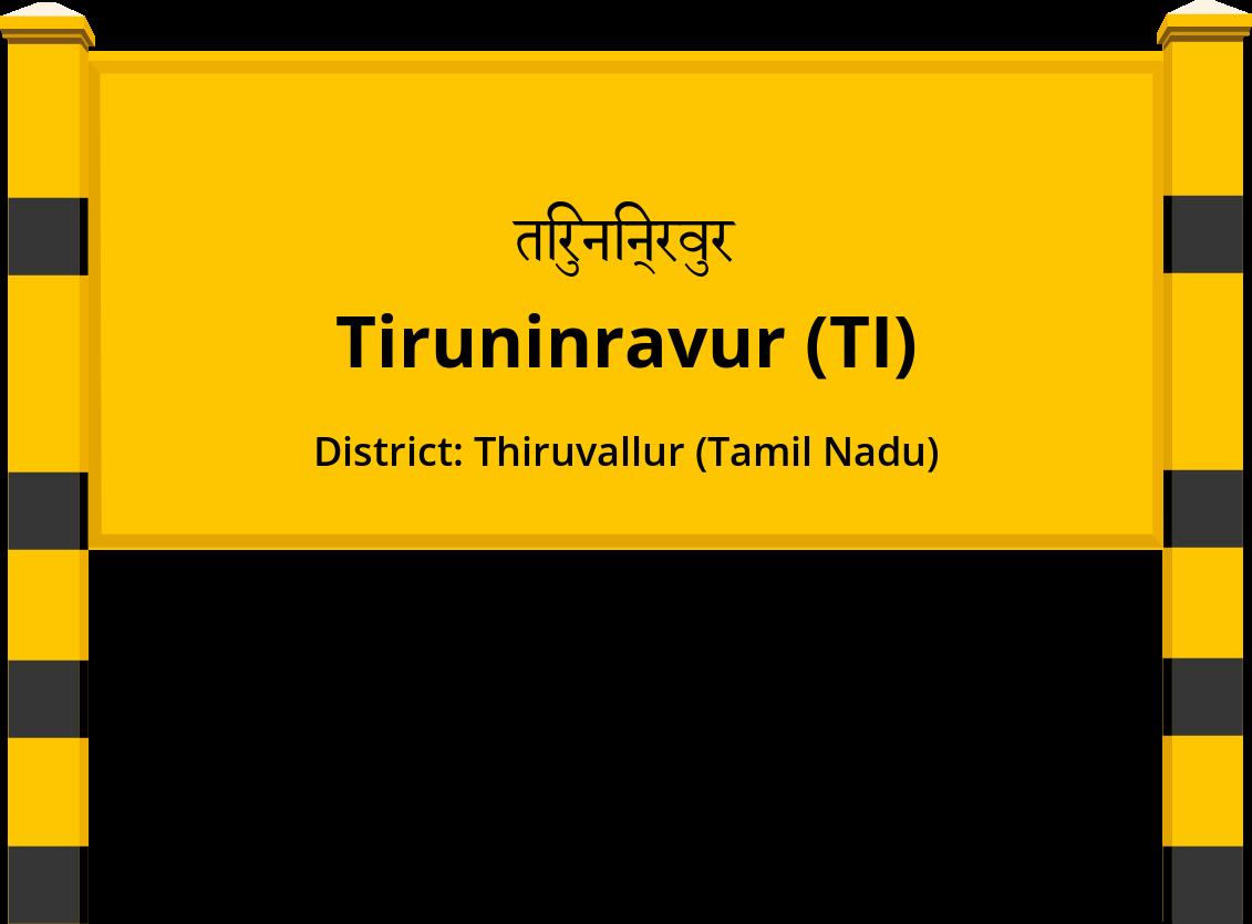 Tiruninravur (TI) Railway Station