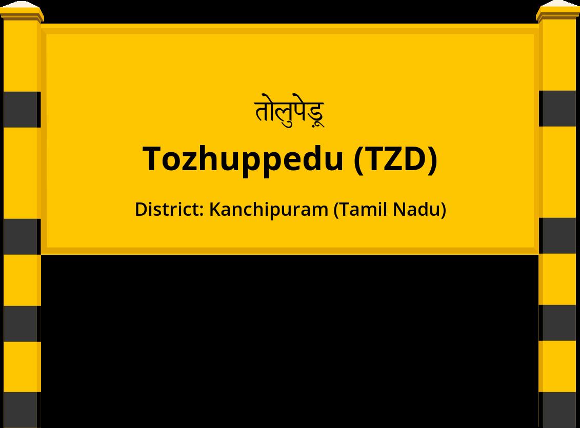 Tozhuppedu (TZD) Railway Station