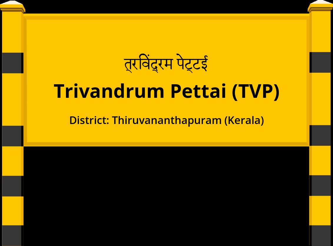 Trivandrum Pettai (TVP) Railway Station