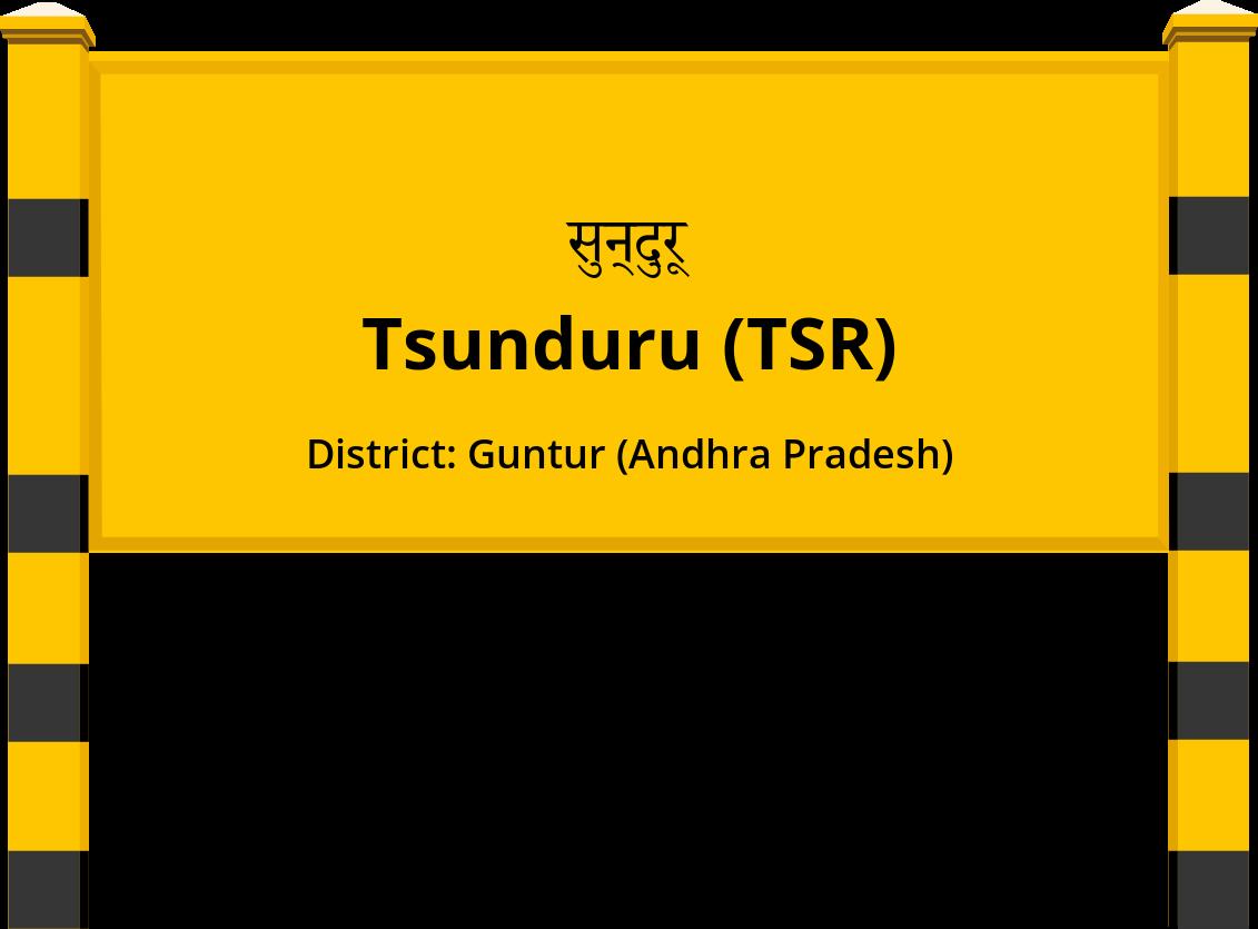Tsunduru (TSR) Railway Station