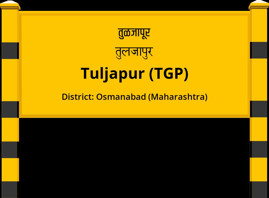 Tuljapur (TGP) Railway Station