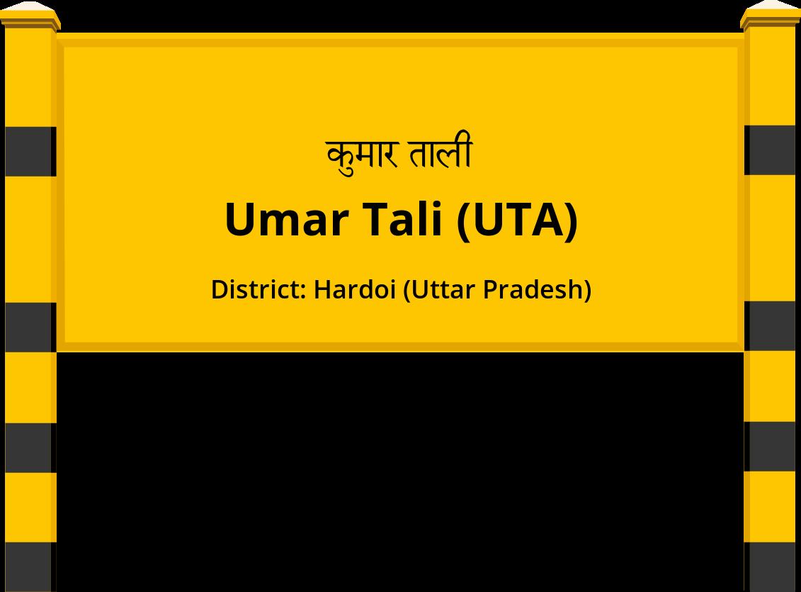 Umar Tali (UTA) Railway Station