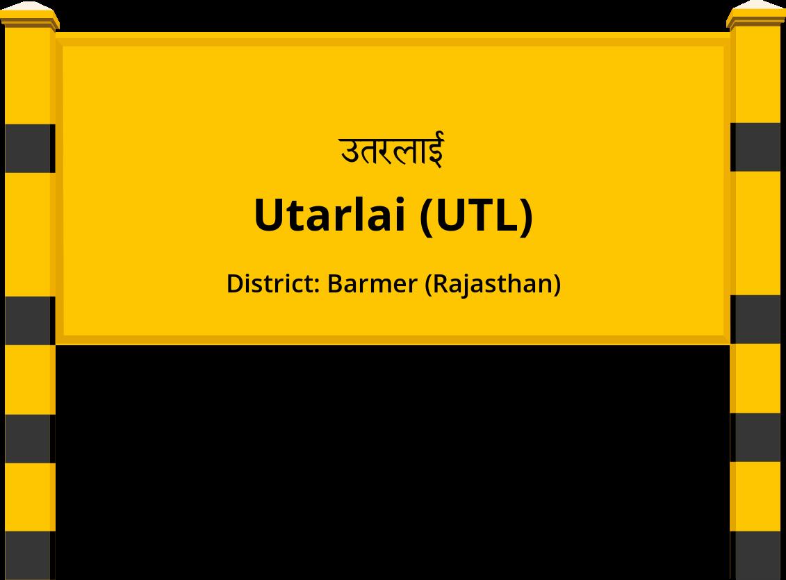 Utarlai (UTL) Railway Station
