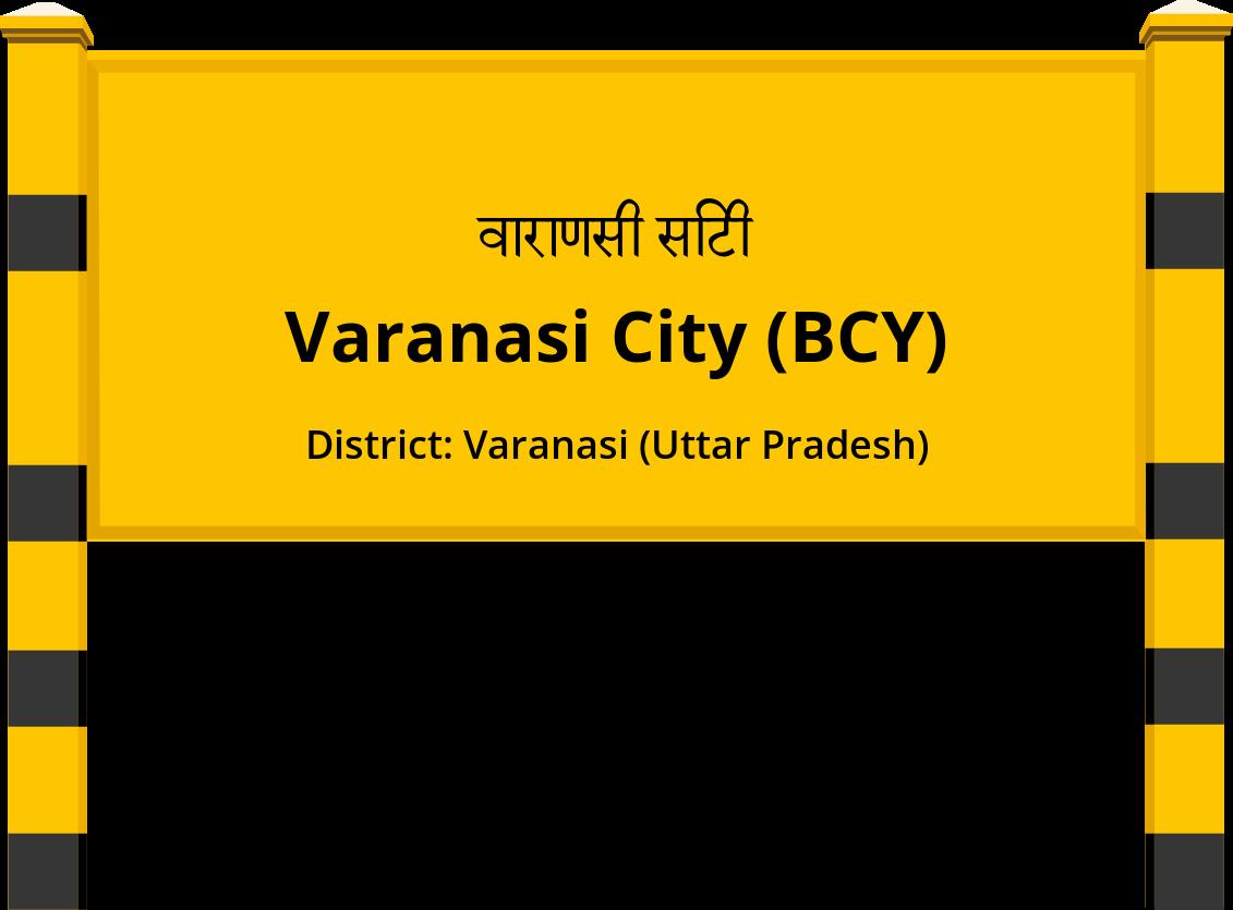 Varanasi City (BCY) Railway Station