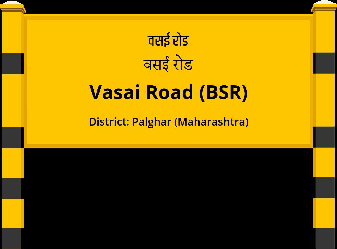 Vasai Road (BSR) Railway Station