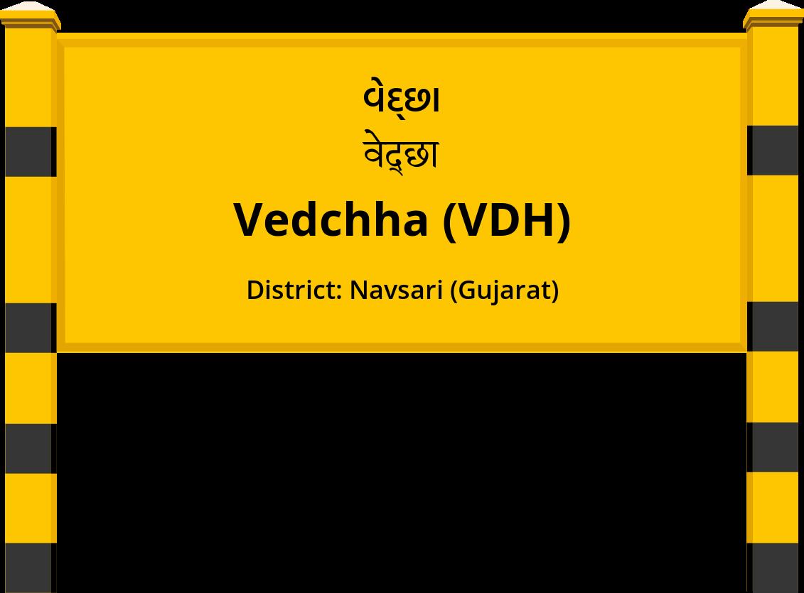 Vedchha (VDH) Railway Station