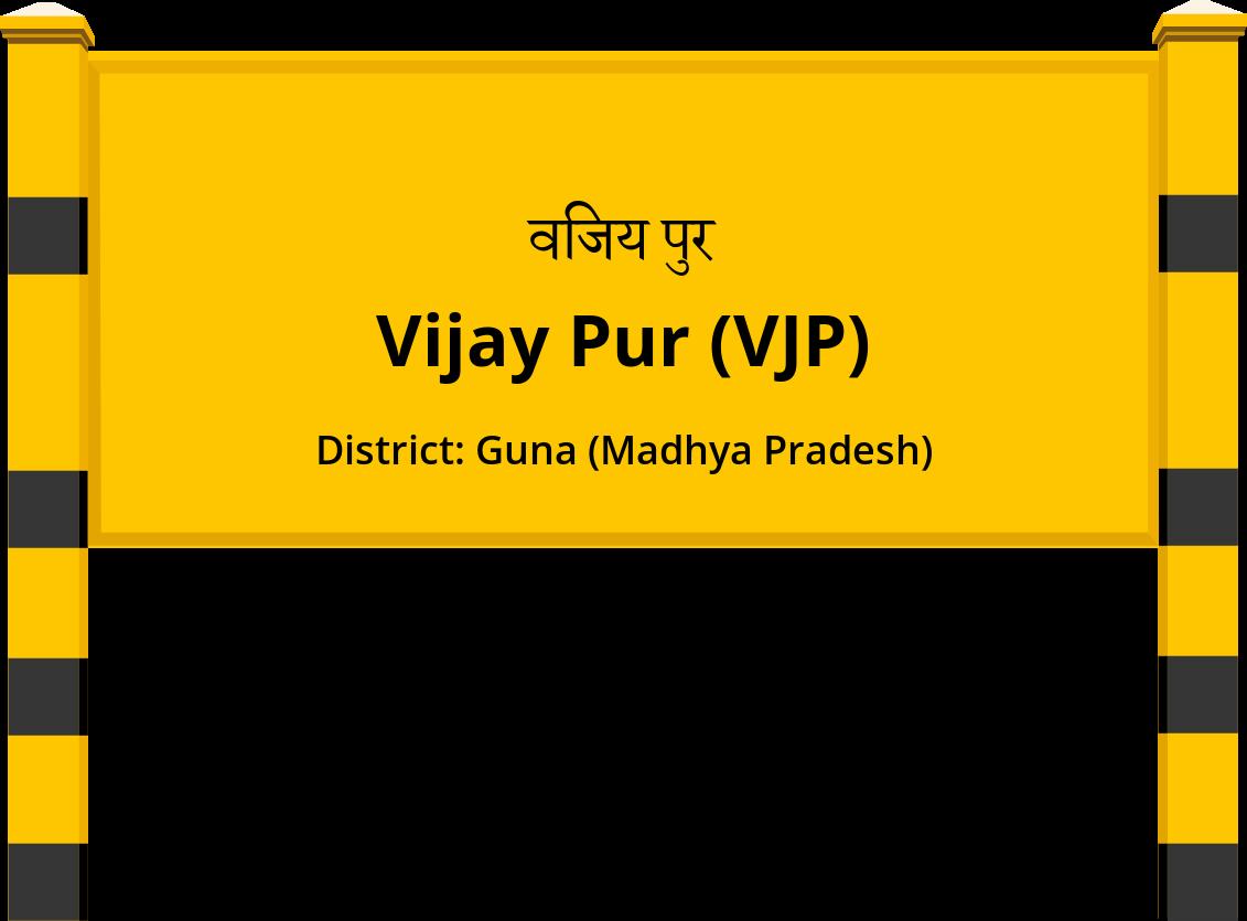 Vijay Pur (VJP) Railway Station
