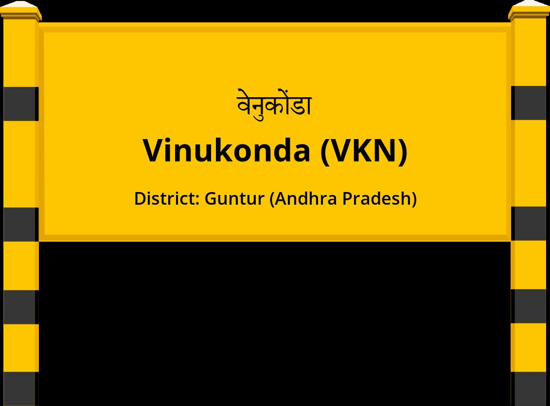 Vinukonda (VKN) Railway Station