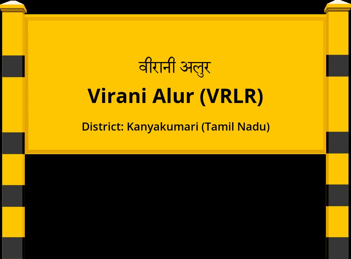 Virani Alur (VRLR) Railway Station