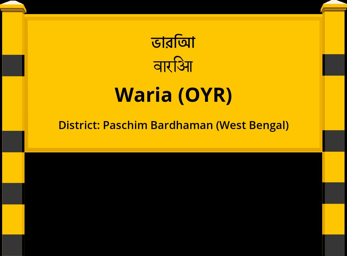 Waria (OYR) Railway Station