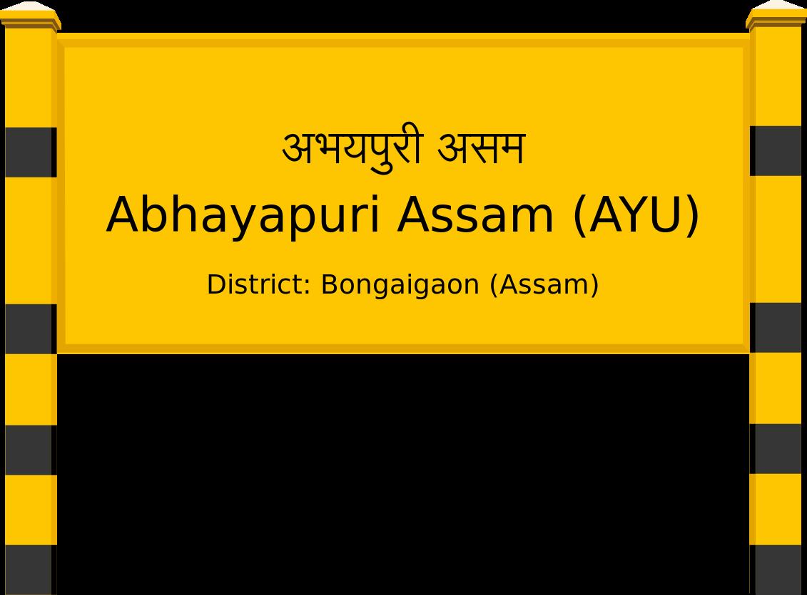 Abhayapuri Assam (AYU) Railway Station