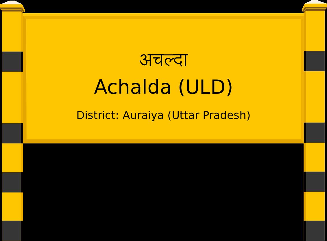 Achalda (ULD) Railway Station