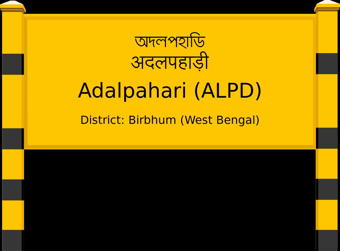 Adalpahari (ALPD) Railway Station