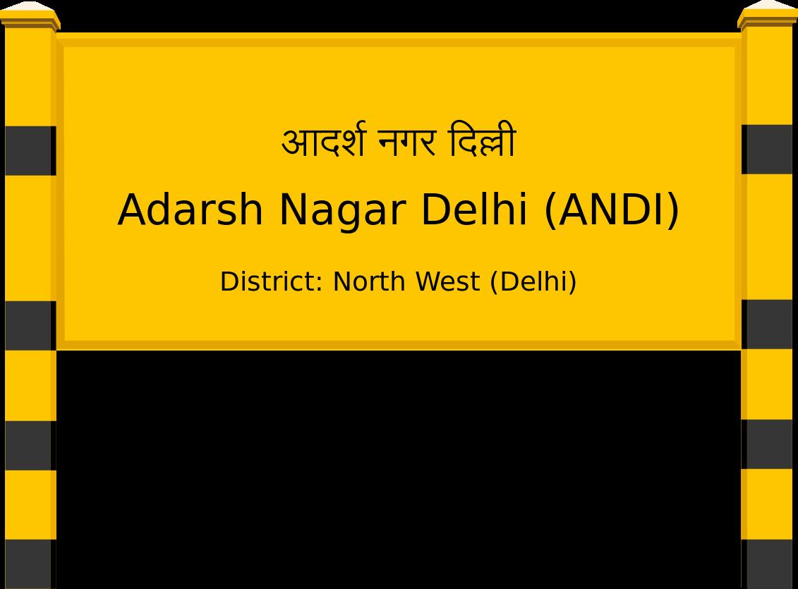 Adarsh Nagar Delhi (ANDI) Railway Station