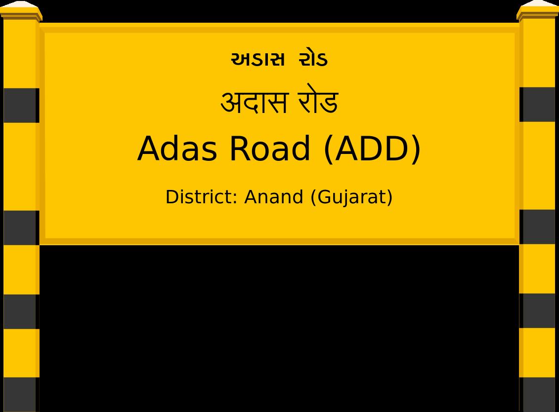 Adas Road (ADD) Railway Station