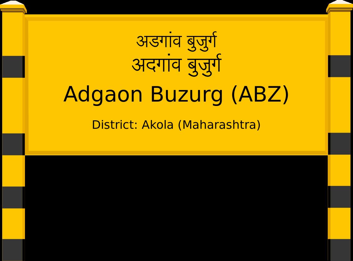 Adgaon Buzurg (ABZ) Railway Station