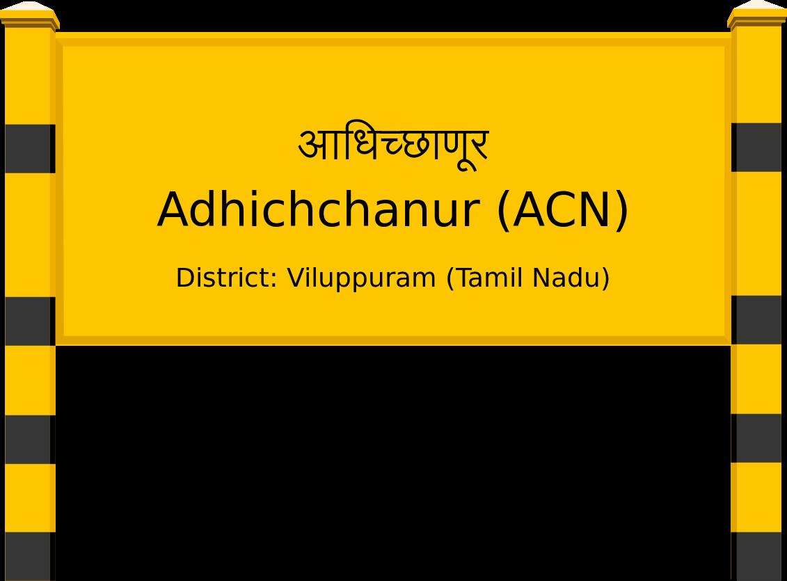 Adhichchanur (ACN) Railway Station